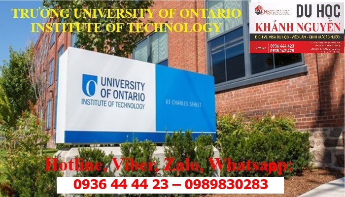 HỌC BỔNG DU HỌC CANADA TRƯỜNG UNIVERSITY OF ONTARIO INSTITUTE OF TECHNOLOGY
